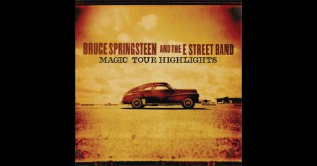 Bruce Springsteen & the E Street Band - Magic Tour Highlights (2008)