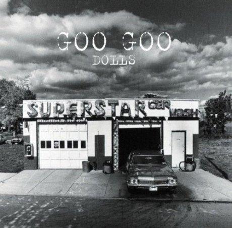 Goo Goo Dolls - Superstar Carwash